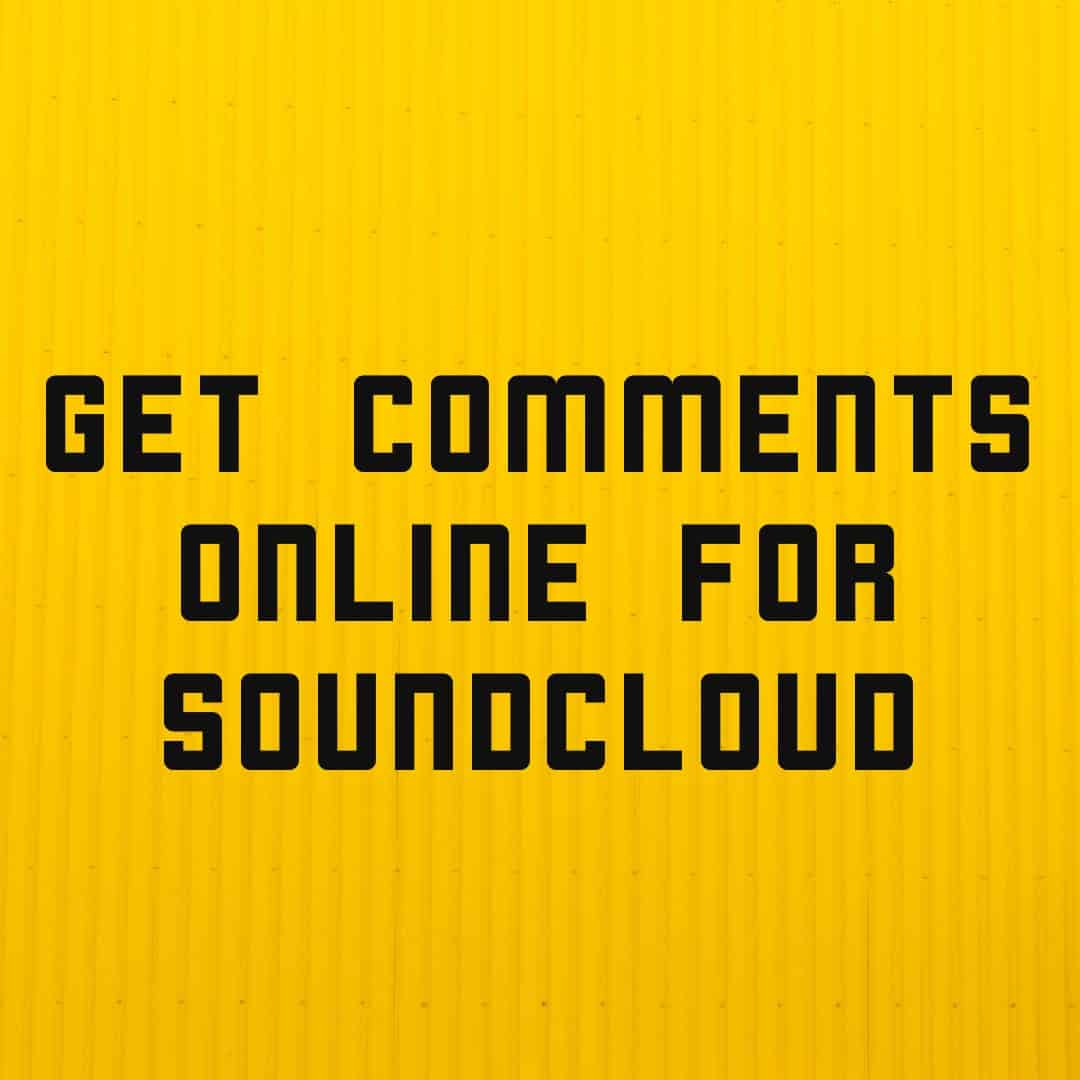 get comments online for soundcloud